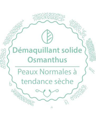 Démaquillant solide - OSMANTHUS - Peaux normales à tendance sèche - AUTOUR DU BAIN