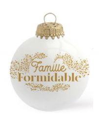 BOULE DE NOËL - FAMILEL FORMIDABLE - BAUBELS