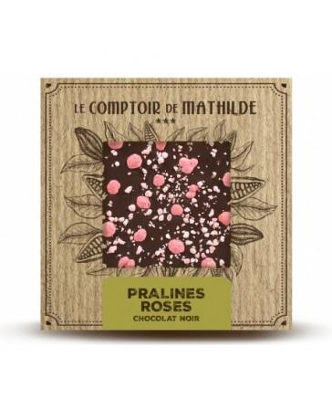 TABLETTE CHOCOLAT NOIR - PRALINES ROSES DE LYON - LE COMPTOIR DE MATHILDE